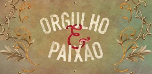 Logo - Orgulho e Paixão (Reprodução/TV Globo)