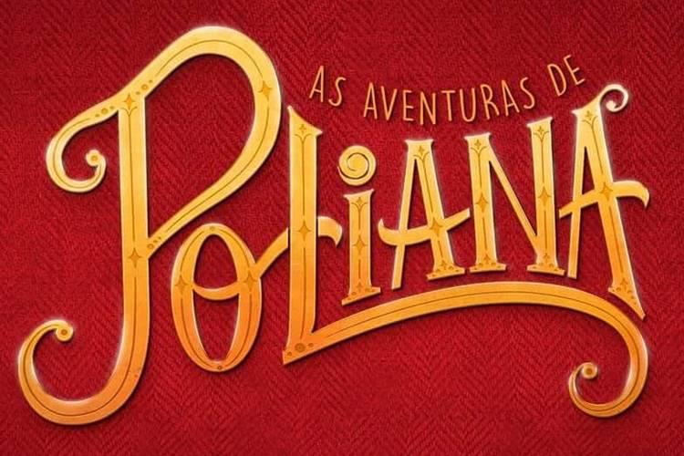 """Resumos de """"As Aventuras de Poliana"""" – Semana de 06/07 a 13/07"""