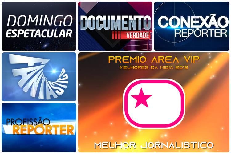 Prêmio Área VIP 2018 - Melhor Jornalistico