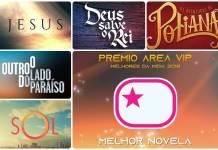 Premio Area VIP 2018 - Melhor Novela