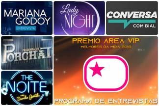 Prêmio Área VIP 2018 - Melhor Programa de Entrevistas