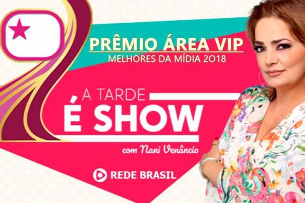 Prêmio Área VIP no A Tarde é Show