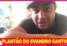 Plantão Evandro Santo/Youtube