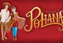 As Aventuras de Poliana - João e Poliana (Gabriel Cardoso/SBT)