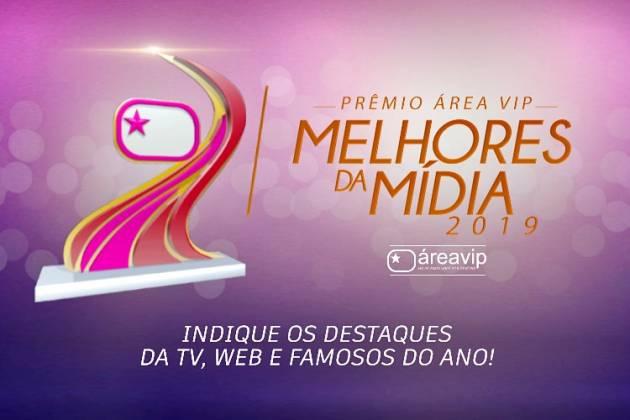 Premio Área VIP - Indique os Melhores da Mídia de 2019