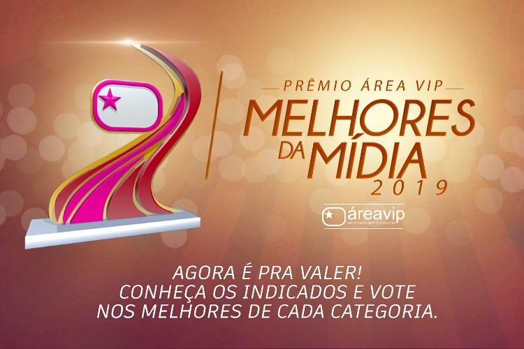 Prêmio Área VIP – Vote nos Melhores da Mídia em 2019