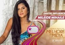 Prêmio Área VIP 2019 - Digital Influencer - Mileide Mihaile