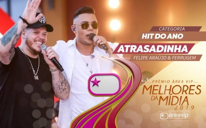 Prêmio Área VIP 2019 - Hit do Ano - Atrasadinha