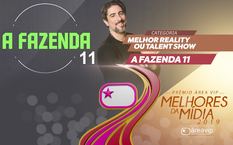 Prêmio Área VIP 2019 - Melhor Reality Show - A Fazenda 11 com Marcos Mion