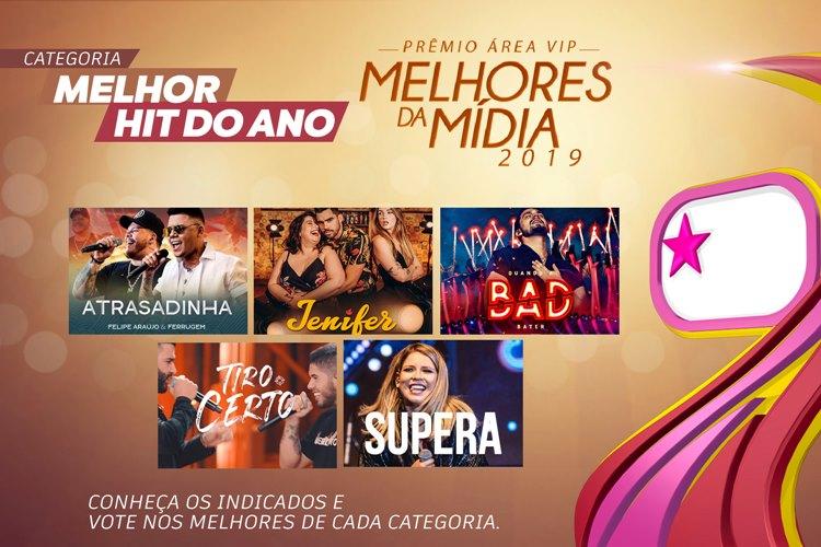 Qual foi o Melhor Hit do Ano de 2019? – Vote no Prêmio Área VIP!