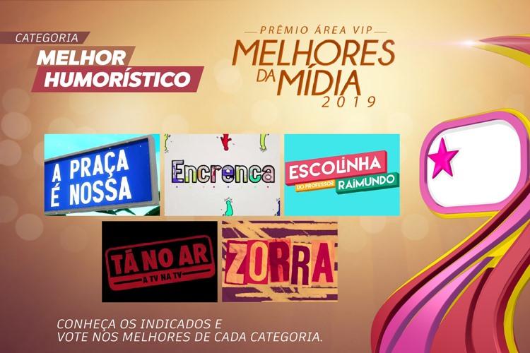 Prêmio Área VIP - Categoria Melhor Humorístico de 2019