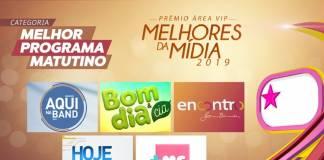 Prêmio Área VIP - Categoria Melhor Programa Matutino de 2019