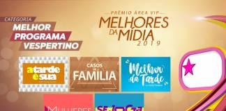 Prêmio Área VIP - Categoria Melhor Programa Vespertino de 2019